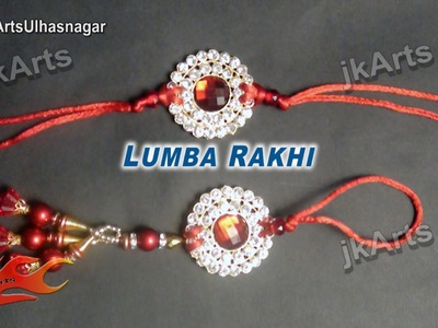 DIY Easy Lumba Rakhi for Raksha Bandhan | How to make |  JK Arts  596