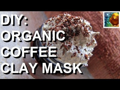 DIY: Organic Coffee Clay Mask (Skin Detox)