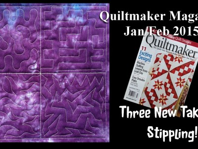 Three New Takes on Stippling - Quiltmaker Magazine Jan.Feb 2015