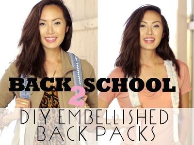 BACK 2 SCHOOL - DIY Embellished Backpacks
