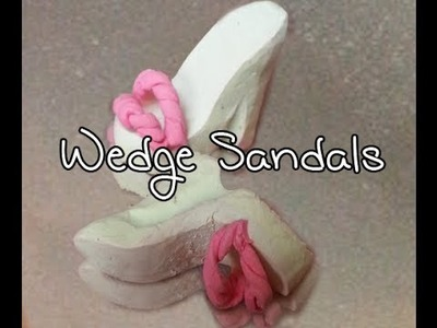 How to make Miniature Polymer Clay shoes: Wedge Sandals