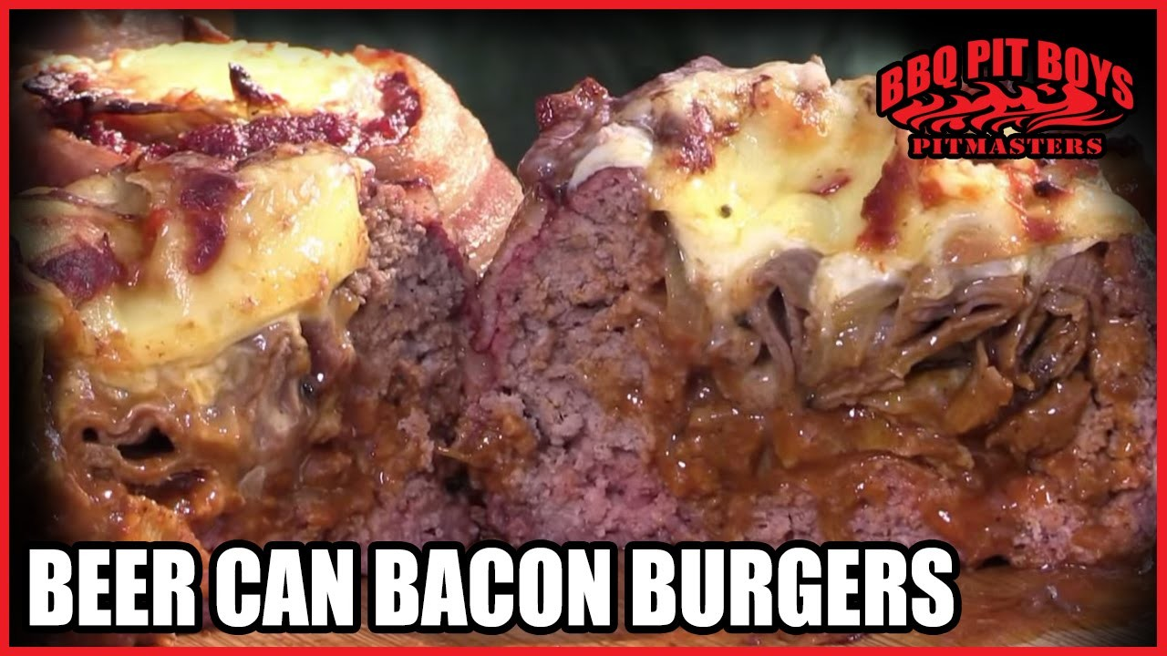 Beer Can Bacon Burgers by the BBQ Pit Boys