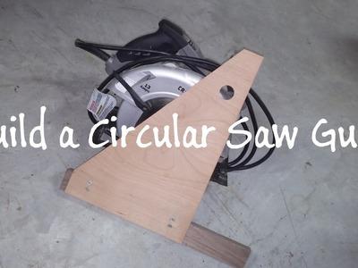 Build a Circular Saw Guide