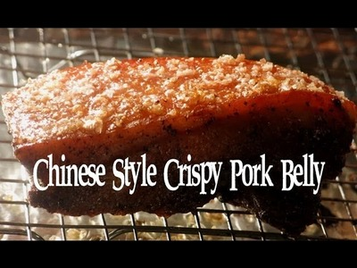 CHINESE STYLE CRISPY PORK BELLY RECIPE