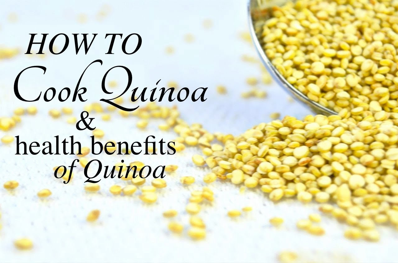 HOW TO COOK QUINOA | Health Benefits of Quinoa