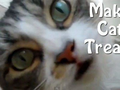 How To Make Cat Treats - Easy Homemade Recipe!