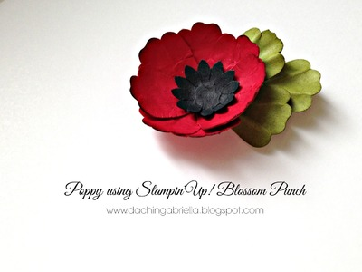 How to make Poppy flower using Stampin'Up! Blossom Punch