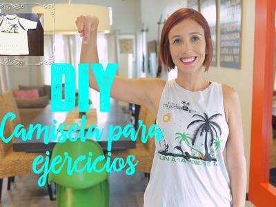 DIY Camiseta para ejercicio.DIY workout T-shirt