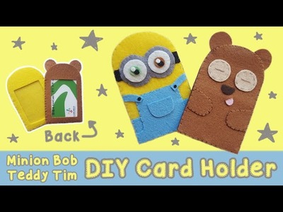 DIY Minion Bob + Teddy Tim Card Holder | Back to School
