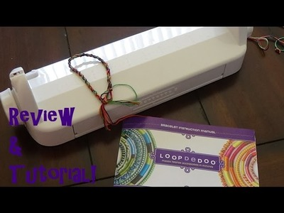 Loopdedoo Review & Full Tutorial (Twist Loopdie Bracelet)!