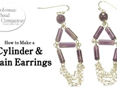 Make Cylinder & Chain Earrings