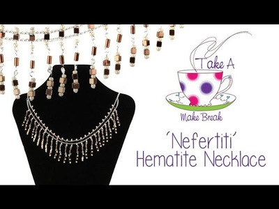 'Nefertiti' Hematite Necklace | Take a Make Break with Sarah Millsop
