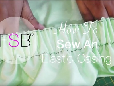 Sewing an Elastic Casing