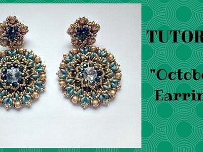 "Tutorial perline: orecchini ""October"" con superduo e o'beads