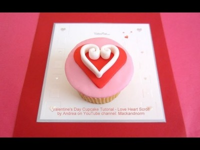 Valentine's Day Cupcake Tutorial - Love Heart Scroll - how to tutorial