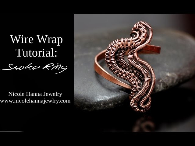 Wire Wrap Tutorial SMOKE RING