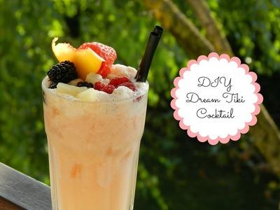 DIY Dream Tiki Cocktail ❤