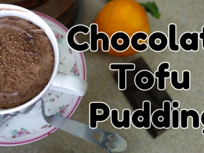 How to Make Tofu Pudding