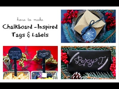 DIY Chalkboard Inspired Tags & Labels