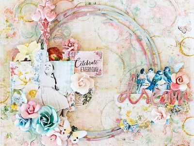 Dream. Mixed media scrapbook layout. Scraps of Elegance August kit
