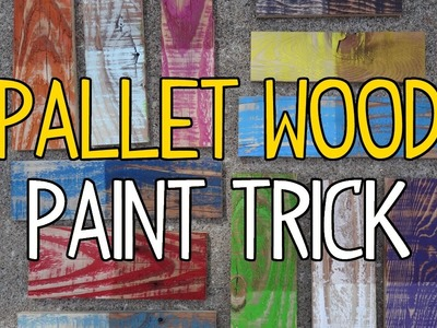 DIY Pallet Wood Paint Trick!