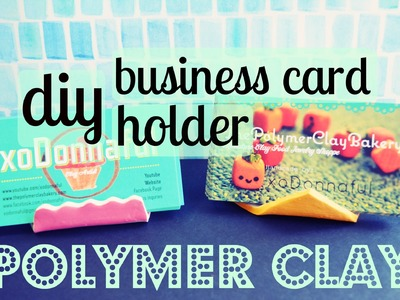 DIY: PolymerClay Business Card Holder
