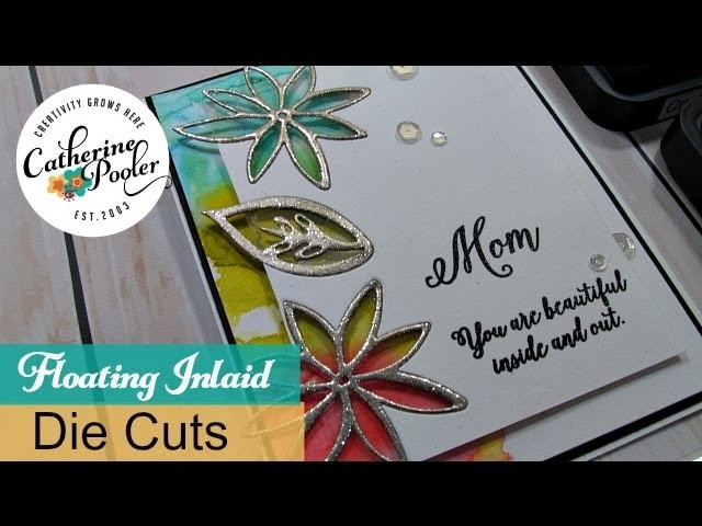 Floating Inlaid Embossed Die Cuts with Catherine Pooler