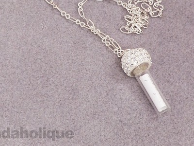 Bridal Jewelry: How to Make a Keepsake Message in a Bottle Necklace