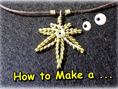 "Como hacer en Alambre ""Hoja de Marihuana"".How to Make a ""Mariuana Leaf Wire""- By Puntoy Alambre"