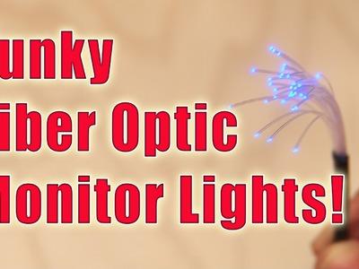DIY Funky Fiber Optic Monitor Lights!