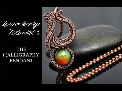 Wire Wrap Tutorial CALLIGRAPHY PENDANT