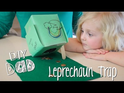 HOW TO TRAP A LEPRECHAUN! | DIY Dad: epoddle
