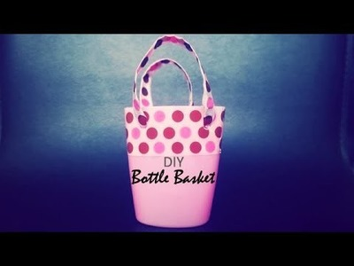 DIY : Bottle Basket