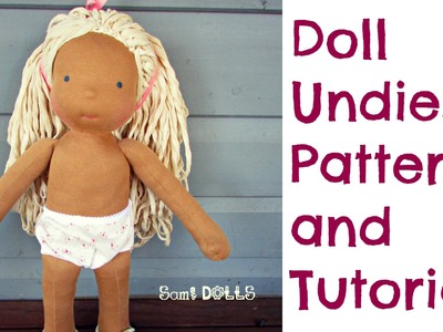 Doll Underpants Pattern and Step by Step Instructions