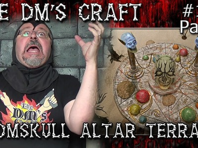 DOOMSKULL ALTAR Game Table Terrain for D&D (DM's Craft #138.Part1)