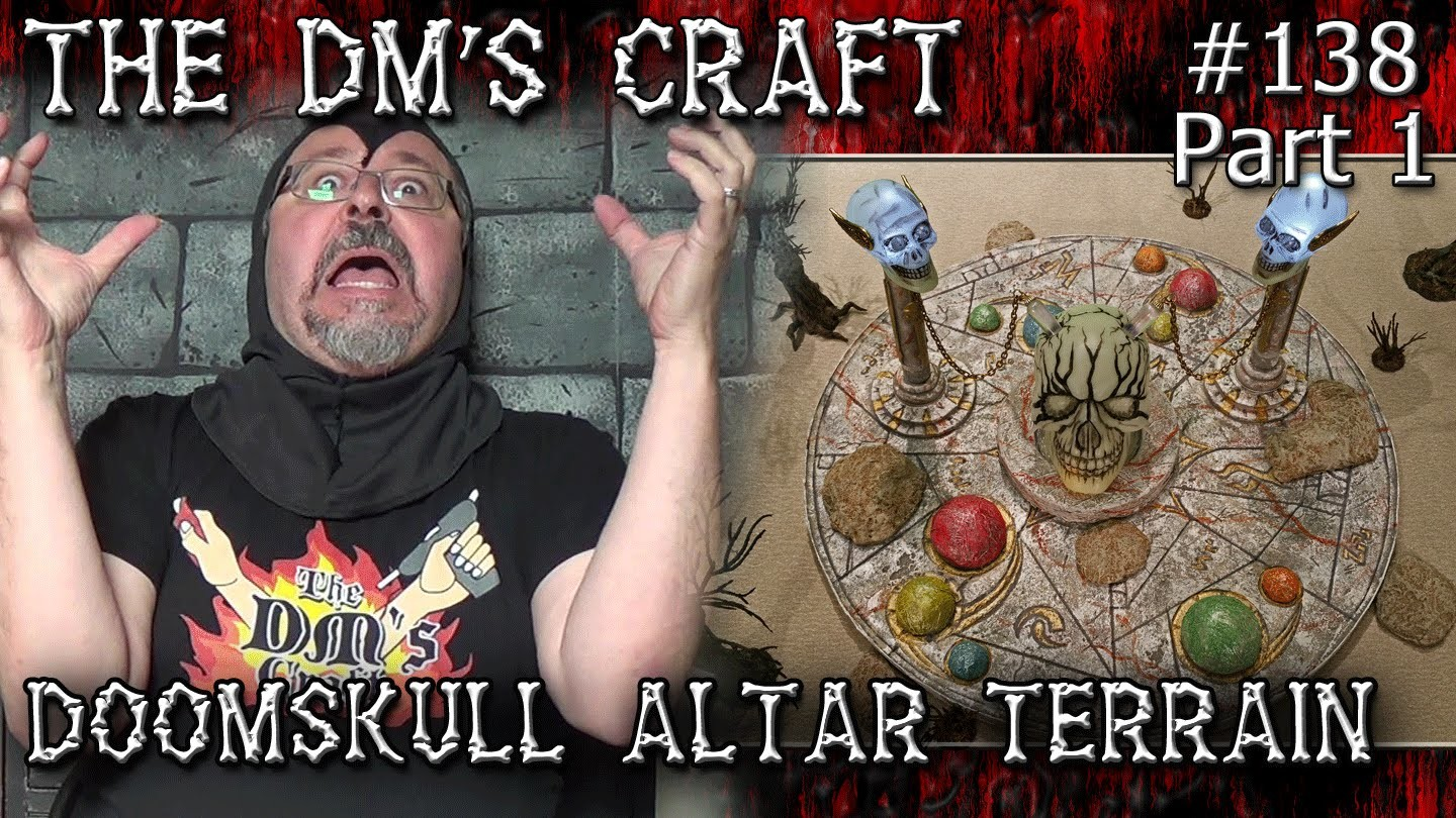DOOMSKULL ALTAR Game Table Terrain for D&D (DM's Craft #138.Part1)