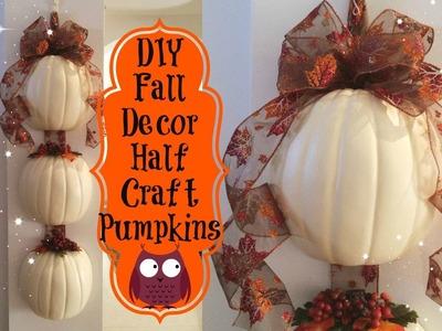 Project Share { Fall Decor } Half Craft Pumpkins