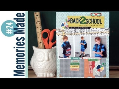 Memories Made #24 Scrapbooking Process Video: Back 2 School