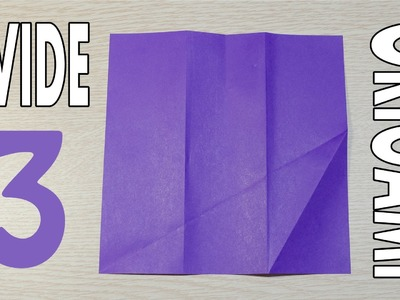 Origami Basic - Dividing into 3 (Thirds) from a square paper