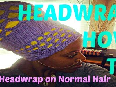 ★ 18 ★ Tall Voluminous Headwrap HOW-TO for Non-Voluminous Hair