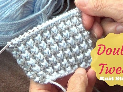 Double Tweed Knit Stitch