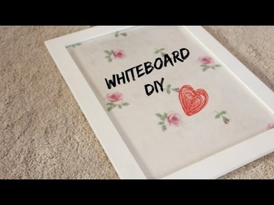 Make Your Own Whiteboard! | DIY