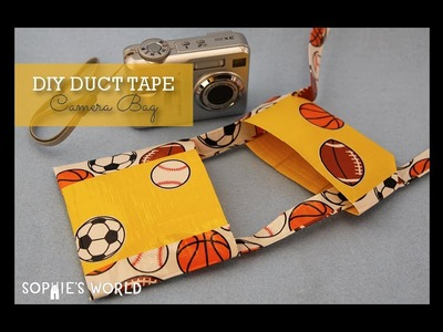 DIY Duct Tape Camera Bag|Sophie's World