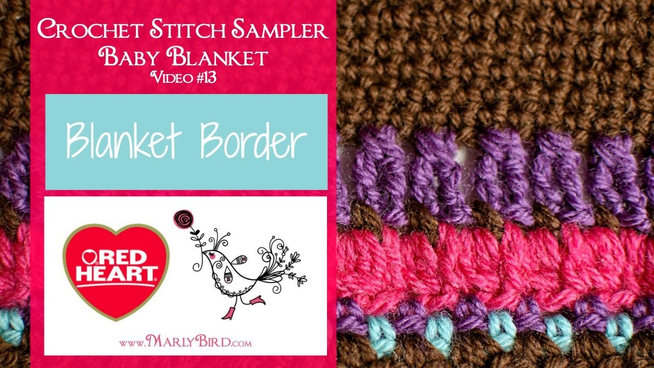 Border for the Crochet Stich Sampler Baby Blanket Crochet Along (Video 13)