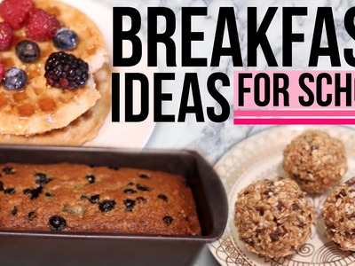 DIY Breakfast Ideas for School!! Easy & Quick