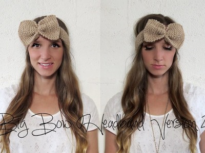 HOW TO KNIT BIG BOW HEADBAND - VERSION 2