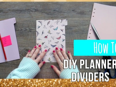 How To Make DIY Planner Dividers Part 1