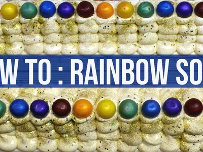 How To : Rainbow Soap | Royalty Soaps