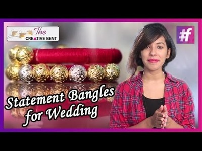 DIY - Statement Bangles for Wedding