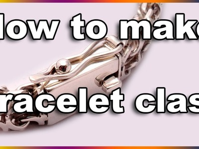 How to make a bracelet clasp - Jewelry Soldered Bracelet Clasp for heavy silver or gold bracelets